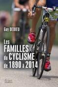 Les Familles Du Cyclisme de 1890 a 2014  [FRE]