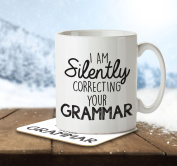 I'm Silently Correcting Your Grammar - Mug and Coaster By Inky Penguin