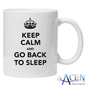 Keep Calm and go Back to Sleep - 330ml Ceramic Coffee Tea Mug By Acen Studios - Perfect Valentines/Easter/Summer/Christmas/Birthday/Anniversary Gift