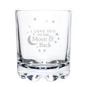 I LOVE YOU TO THE MOON AND BACK WHISKY GLASS for my Him Her Men Women Wife Husband Friend Novelty Gift Idea Gifts Presents for Valentines Day Birthday Christmas Mothers Day Wedding Mum Mummy Dad Daddy Fathers