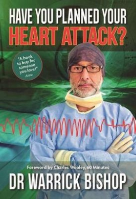 Have You Planned Your Heart Attack?