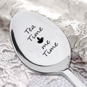 Tea Time Me Time -Engraved Spoon - Tea Lover Gift - Perfect Birthday Gift - Coffee Spoon - Stamped Custom Spoon