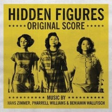 Hidden Figures [Original Motion Picture Score]