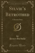 Sylvie's Betrothed