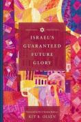 Israel's Guaranteed Future Glory