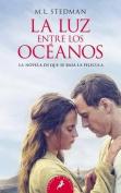 La Luz Entre Los Oceanos [Spanish]