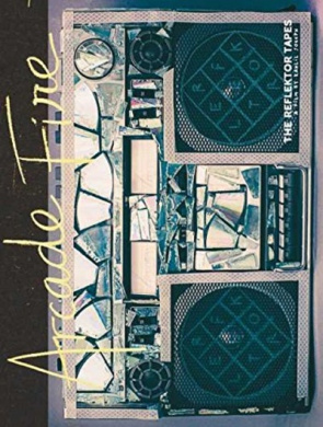 Arcade Fire: The Reflektor Tapes/Live at Earls Court