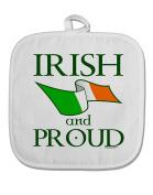TooLoud Irish and Proud White Fabric Pot Holder Hot Pad