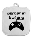 TooLoud Gamer In Training BnW White Fabric Pot Holder Hot Pad