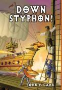 Down Styphon! (Kalvan Saga)