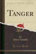 Tanger (Classic Reprint) [FRE]