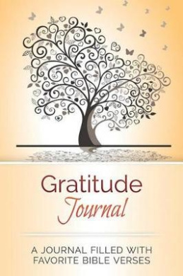 Gratitude Journal: A Journal Filled with Favorite Bible Verses