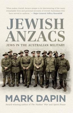 Jewish Anzacs: Jews in the Australian Military
