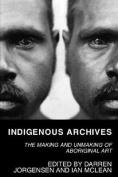 Indigenous Archives