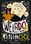 WeirDo #8: Really Weird!