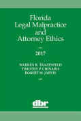 Florida Legal Malpractice and Attorney Ethics 2017