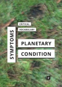 Symptoms of the Planetary Condition
