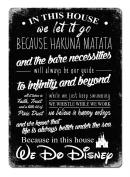 This House we do Disney V2 BLACK Metal Wall Sign Plaque Wall Art Inspirational