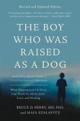 The Boy Who Was Raised as a Dog, 3rd Edition