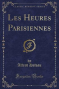 Les Heures Parisiennes  [FRE]