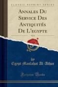 Annales Du Service Des Antiquites de L'Egypte, Vol. 6