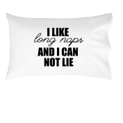 Oh, Susannah I Like Long Naps Cannot Lie Pillowcase - Toddler White Pillowcase