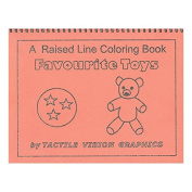 Favourite Toys - Raised Line Colouring Book, Level 1