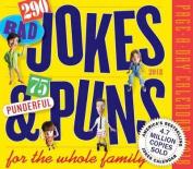290 Bad Jokes & 75 Punderful Puns Page-A-Day Calendar 2018
