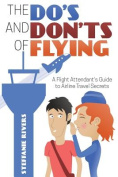 The Do's and Don'ts of Flying