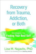 Recovery from Trauma, Addiction, or Both
