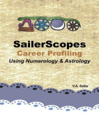 Sailerscopes Career Profiling Using Numerology & Astrology