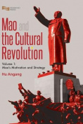 Mao and the Cultural Revolution (Volume 1)