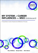 My System of Career Influences a Msci (Adolescent)