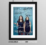 Gilmore Girls Cast Signed Autograph Signature Autographed A4 Poster Photo Print Photograph Artwork Wall Art Picture TV Show Series Season DVD Boxset Memorabilia Gift