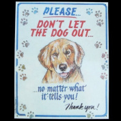 Hauser--Dog Out Tin Sign by ST