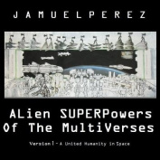 Alien Superpowers of the Multiverses