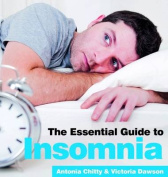 The Essential Guide to Insomnia