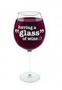 "BigMouth Inc Gigantic Wine Glass - Having a ""Glass"" of Wine"