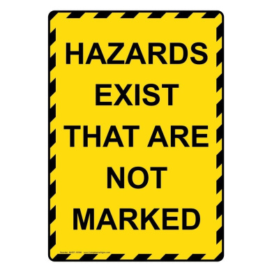 ComplianceSigns Vertical Plastic Hazards Exist That Are Not Marked Sign, 25cm X 18cm . with English Text, Yellow