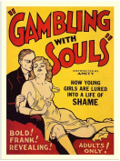 Gambling With Souls, Movie Poster