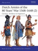 Dutch Armies of the 80 Years' War 1568-1648 2