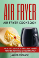 Air Fryer: Air Fryer Cookbook