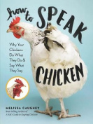 How to Speak Chicken