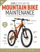 Zinn & the Art of Mountain Bike Maintenance  : The World's Bestselling Guide to Mountain Bike Repair, 6th Ed.