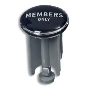 """The MEMBERS ONLY Drain Plug, Stopper, Word Art, Inspirational Text, 1 5/8D"""" Rubber, Plastic and Zinc, Humorous Gag Gift By Whole House Worlds"""