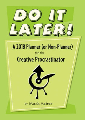 Do it Later! 2018 Diary