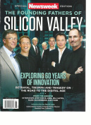 NEWSWEEK SPECIAL EDITION, THE FOUNDING FATHERS OF SILICON VALLEY ISSUE, 2016