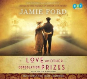 Love and Other Consolation Prizes [Audio]