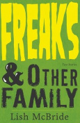 Freaks & Other Family  : Two Stories