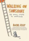 Walking on Sunshine [Large Print]